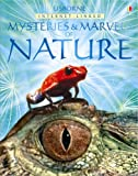 Mysteries and Marvels of Nature (Usborne Internet-linked Reference)