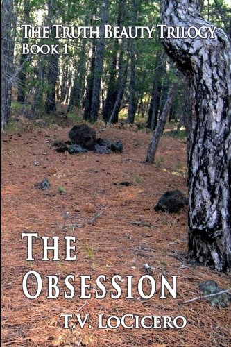 The Obsession (The Truth Beauty Trilogy, Book 1)