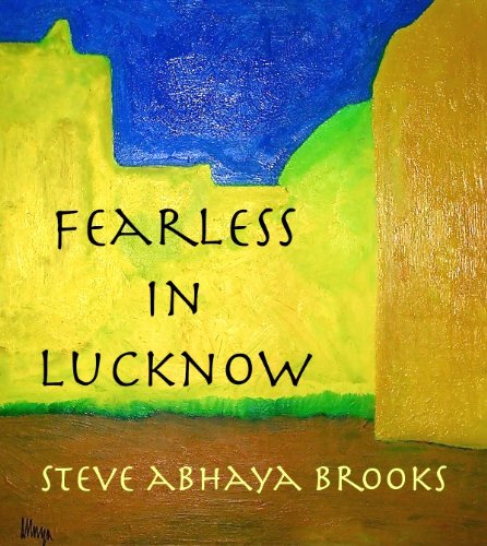 Fearless in Lucknow
