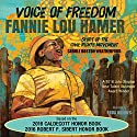 Voice of Freedom: Fannie Lou Hamer - Spirit of the Civil Rights Movement Audiobook by Carole Boston Weatherford Narrated by Janina Edwards