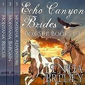 Echo Canyon Brides Box Set: Books 1-3 | Linda Bridey
