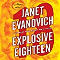 Explosive Eighteen Audiobook by Janet Evanovich Narrated by Lorelei King