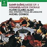 echange, troc  - Saint-Saëns : Messe Op.4 - Gounod : Messe Chorale