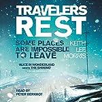 Travelers Rest | Keith Lee Morris