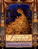 The Tale of The Firebird (0399235841) by Spirin, Gennady