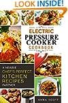 Pressure Cooker: A Newbie Chef's Perf...