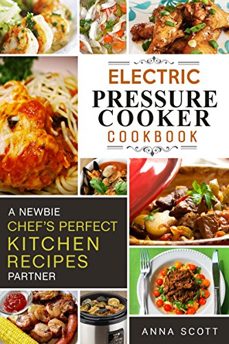 Electric Pressure Cooker Cookbooks ~ Cookbooks list the best selling quot pressure cookers