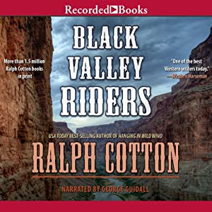 Black Valley Riders | [Ralph Cotton]