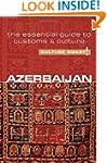 Azerbaijan - Culture Smart!: The Esse...