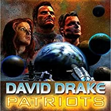 Patriots (       UNABRIDGED) by David Drake Narrated by Marc Vietor