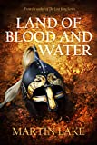img - for Land of Blood and Water (The Long War for England Book 1) book / textbook / text book