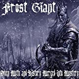Thumbnail image for ALBUM REVIEW: FROST GIANT – When Myth and History Merged Into Mystery