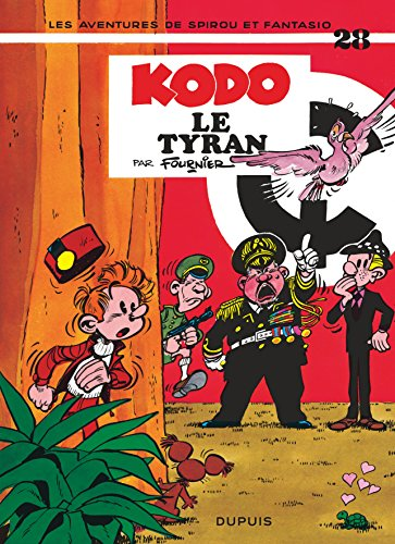 Les Aventures De Spirou Et Fantasio: Kodo Le Tyran (28) (French Edition)