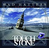 Mad Hatters EP Enhanced 2009 By Touchstone (2009-12-19)