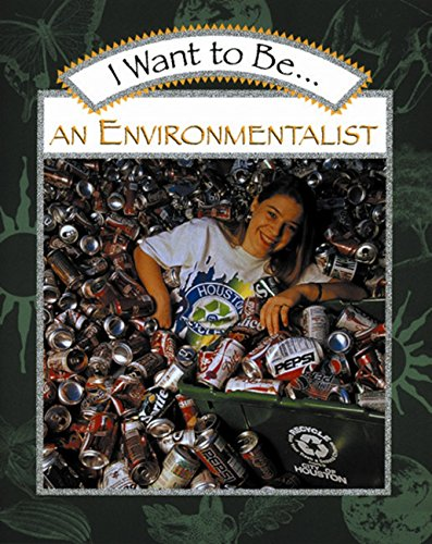 I Want to Be an Environmentalist PDF