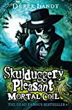 Mortal Coil (Skulduggery Pleasant, Book 5) (Skulduggery Pleasant series)