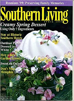 Southern living april 1999 creamy spring desert stay at Southern living garden book