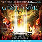 Jarrem Lee - Ghost Hunter: Enter the Nephilim, The Tower on Beltane Hill, Scarlet Bolt, and By Royal Command: A Radio Dramatization | Gareth Tilley