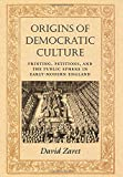 img - for Origins of Democratic Culture book / textbook / text book