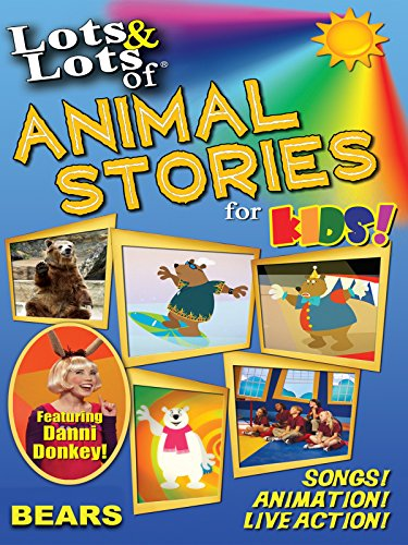 Lots & Lots of Animal Stories for Kids! - Bears