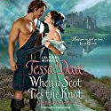 When a Scot Ties the Knot: Castles Ever After (       UNABRIDGED) by Tessa Dare Narrated by Carmen Rose