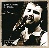 In Session at the BBC by JOHN MARTYN (2006-05-03)