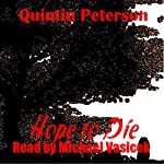 Hope to Die | Quintin Peterson