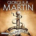 Traumlieder Hörbuch von George R. R. Martin Gesprochen von: Reinhard Kuhnert