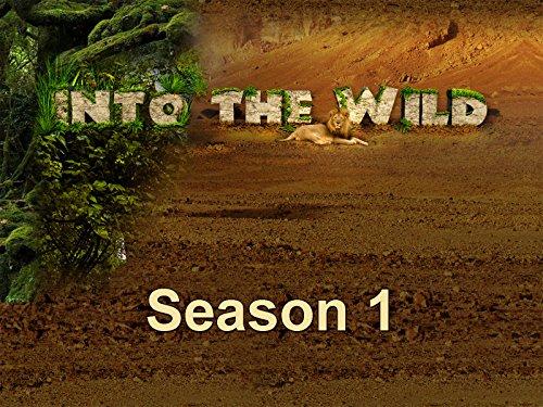 Into the Wild - Season 1