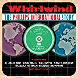 Whirlwind - The Phillips International Story