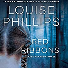Red Ribbons: Dr. Kate Pearson, Book 1 | Livre audio Auteur(s) : Louise Phillips Narrateur(s) : Caroline Morahan