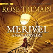 Merivel: A Man of His Time | [Rose Tremain]