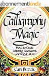 Calligraphy Magic: How to Create Lett...