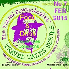 Travel Tales Collections: Food & Drink (       UNABRIDGED) by Michael Brein Narrated by Gary Roelofs