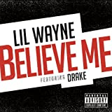 Believe Me [feat. Drake] [Explicit]:  One of the Top Rap Songs Title=