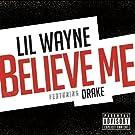 Believe Me [Explicit]