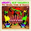 Mento, Not Calypso! - The Original Sound Of Jamaica