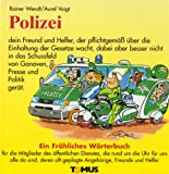 img - for Polizei. Ein fr hliches W rterbuch. book / textbook / text book