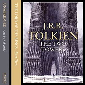 The Lord of the Rings: The Two Towers, Volume 2: The Ring Goes East Audiobook