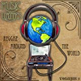 Music Unites - Reggae Around the World, Vol. 1