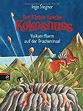 Book - Der kleine Drache Kokosnuss - Vulkan-Alarm auf der Dracheninsel (Die Abenteuer des kleinen Drachen Kokosnuss, Band 24)