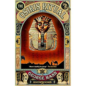The Osiris Ritual: Amazon.co.uk: George Mann: Books