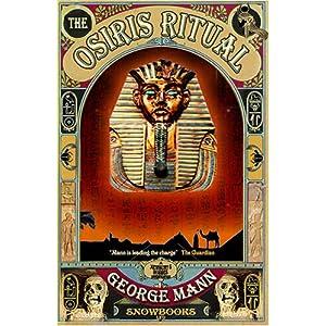 The Osiris Ritual: Amazon.co.uk: George Mann: Books