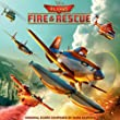 Planes: Fire & Rescue from Walt Disney Records