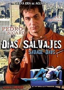 Dias Salvajes/Savage Days