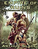 Empire of Ruins (The Hunchback Assignments Book 3)