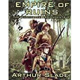 Empire of Ruins (The Hunchback Assignments Book 3)by Arthur Slade