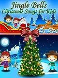 Jingle Bells- Christmas Songs for Kids