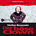 Der böse Clown: Kurzkrimi mit Siebels und Till Hörbuch von Stefan Bouxsein, Ralf Heller Gesprochen von: Heiko Grauel