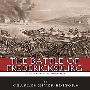 The Battle of Fredericksburg Audiobook